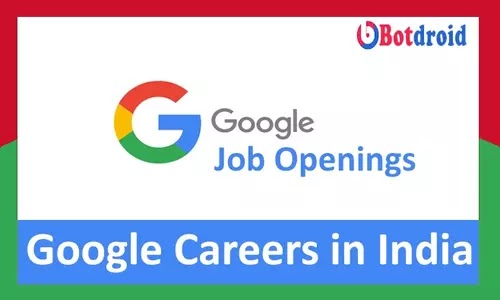 Google Jobs 2021, Check Current Openings in Google and Highest Paid Jobs in Google Careers