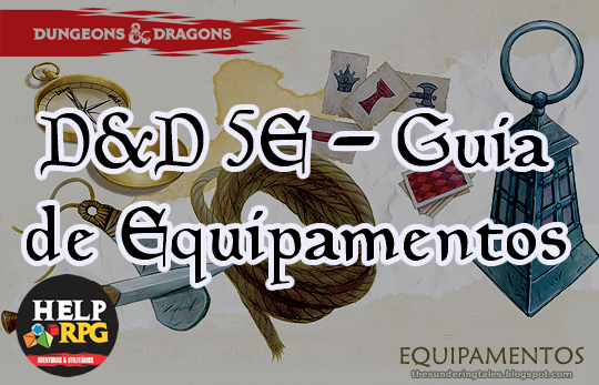 D&D 5E - Guia de Equipamentos
