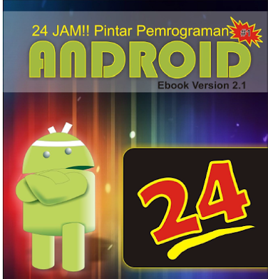 Download Modul Lengkap 24 Jam Pintar Pemrograman Android Ebook Gratis - Kumplitsoftware.site