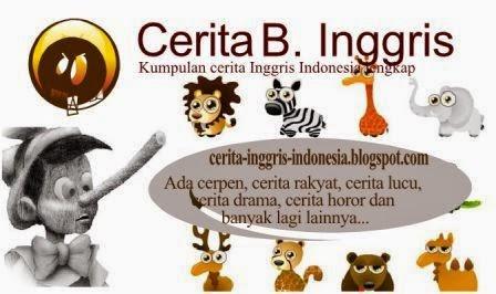 Cerita Indo Inggris Contoh Cerita Bahasa Inggris Singkat