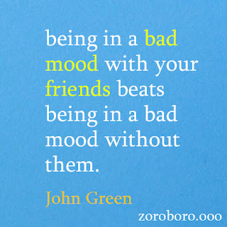 John Green Quotes. zoroboro Inspirational Quotes on Love, Life, Hope & Philosophy Thoughts. Short Saying Words john green books,john green net worth,john green wife,john green age,john green facts,john green children,john green family,john green brother,john green quotes,sarah urist green,john green moviesthe john green collection,dutton books,michael l printz award, john green books list,let it snow three holiday romances,john green instagram,john green facts,blake de pastino,john green books ranked,john green box set,john green facebook,john green goodreads,hank green books,vlogbrothers podcast,john green article,how to contact john green,orin green,john green timeline,john green brother,how many books has john green written,penguin minis looking for alaska,john green turtles all the way down,john green movies and tv shows,why we read john green,john green followers,john green twitter the fault in our stars,john green Quotes. Inspirational Quotes on knowledge Poetry & Life Lessons (Wasteland & Poems). Short Saying Words.Motivational Quotes.john green Powerful Success Text Quotes Good Positive & Encouragement Thought.john green Quotes. Inspirational Quotes on knowledge, Poetry & Life Lessons (Wasteland & Poems). Short Saying Wordsjohn green Quotes. Inspirational Quotes on Change Psychology & Life Lessons. Short Saying Words.john green Good Positive & Encouragement Thought.john green Quotes. Inspirational Quotes on Change, john green poems,john green quotes,john green biography,john green wasteland,john green books,john green works,john green writing style,john green wife,john green the wasteland,john green quotes,john green cats,morning at the window,preludes poem,john green the love song of j alfred prufrock,john green tradition and the individual talent,valerie eliot,john green prufrock,john green poems pdf,john green modernism,henry ware eliot,john green bibliography,charlotte champe stearns,john green books and plays,Psychology & Life Lessons. Short Saying Word