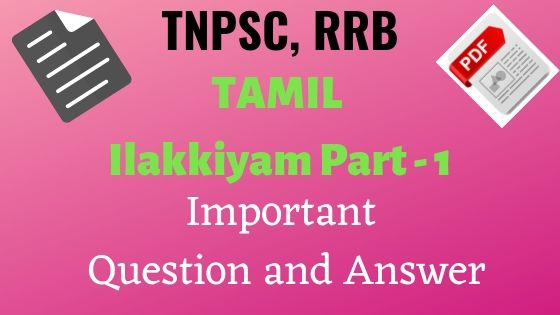 Tamil Ilakkiyam part 1 Notes