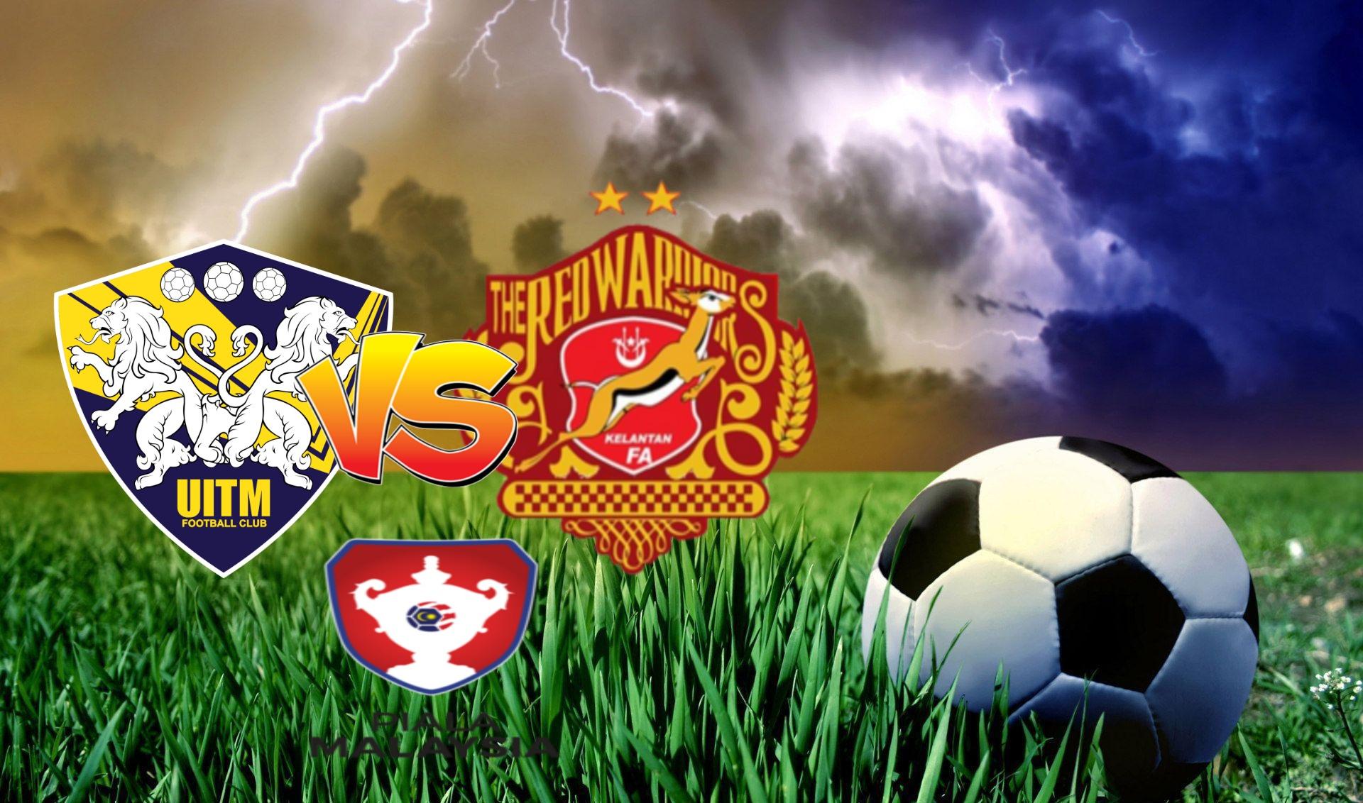 Live Streaming UITM FC vs Kelantan Piala Malaysia 8.11.2020