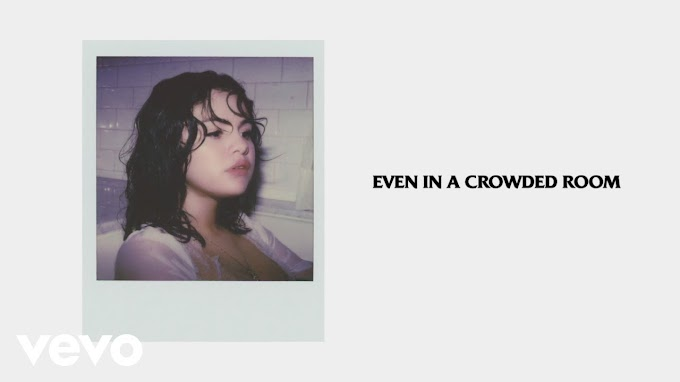 Selena Gomez - Crowded Room Lyrics (Feat. 6LACK)
