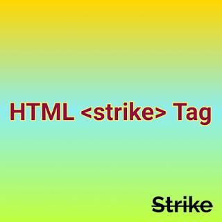 HTML <strike> Tag.