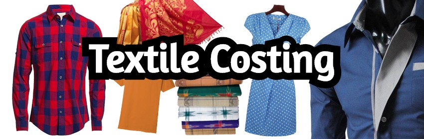 costing in textile industry,textile costing,costing