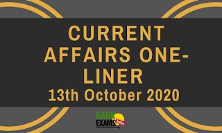 Current Affairs One-Liner: 13th October 2020