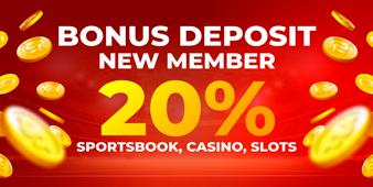 BONUS DEPOSIT NEW MEMBER 20%