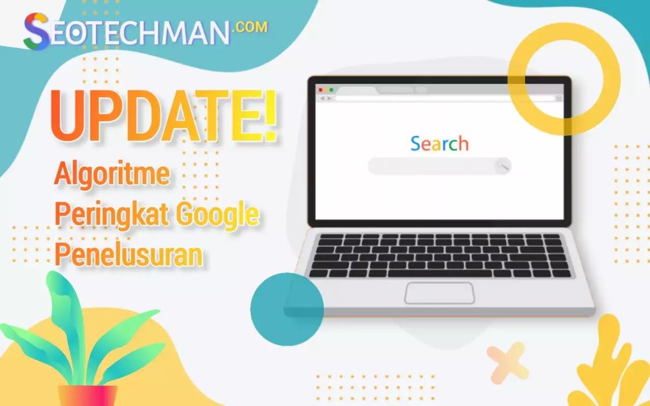 Google Update Algoritma Penelusuran