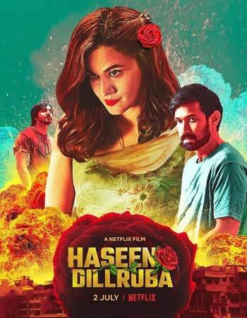 Haseen Dillruba 2021 Movie Review: A Best Crime, Mystery Movie