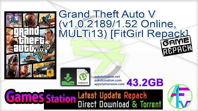 Grand Theft Auto V (v1.0.2189 1.52 Online, MULTi13) [FitGirl Repack