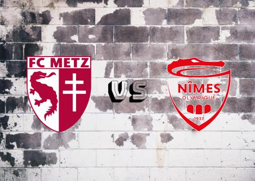 Metz vs Nîmes   Resumen