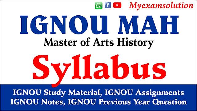 ignou mah syllabus, master of arts history, mah syllabus ignou, ignou mah