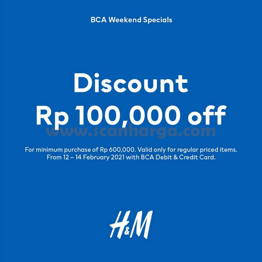 H&M Promo BCA Weekend Special! Discount Rp 100.000 off