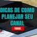 CRIANDO UM CANAL: Planejamento