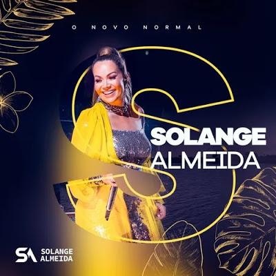 Solange Almeida - O Novo Normal - Promocional de Outubro - 2020