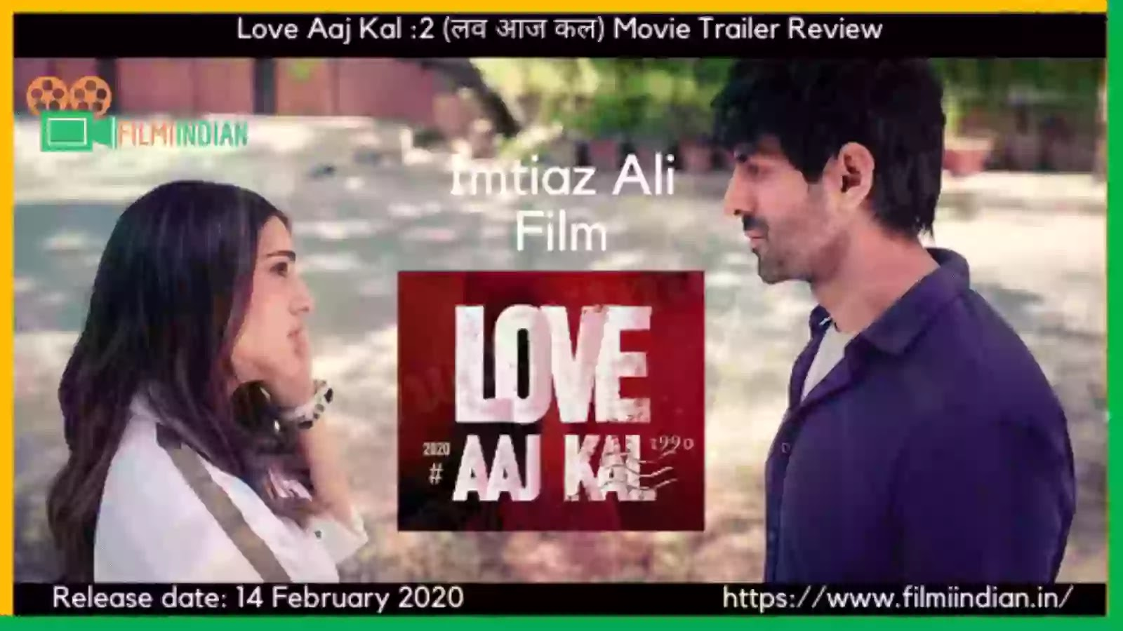 Love Aaj Kal : 2 (2020) : Movie Trailer : Best and Honest Review