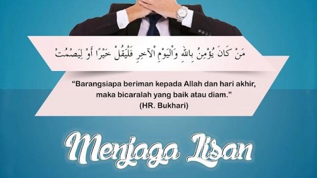Ayat Al-Qur'an dan Hadits Tentang Menjaga Lisan
