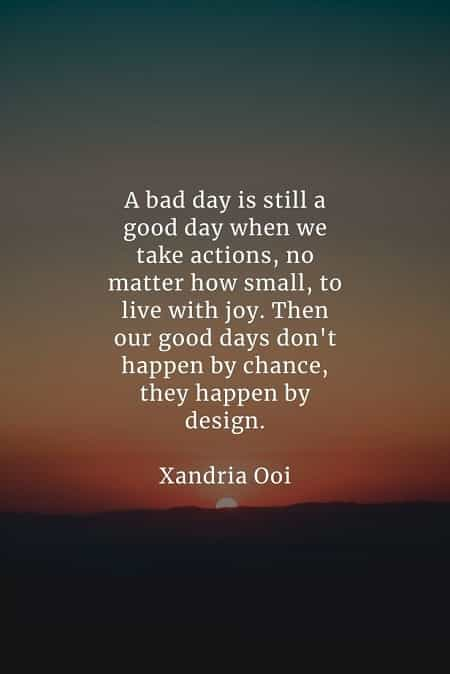 Good day quotes that'll make your life more pleasant
