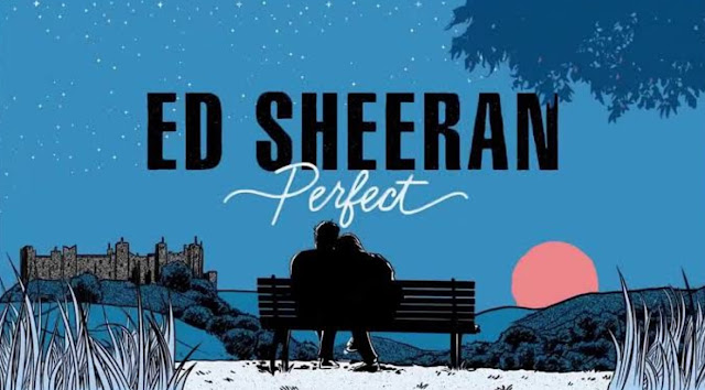 Lirik lagu Perfect dan Terjemahannya dari Ed Sheeren Feat Beyonce