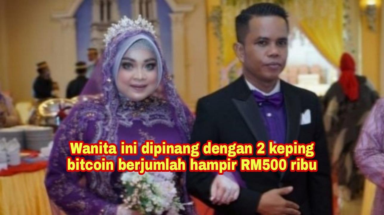 Lelaki ini pinang isterinya dengan mata wang digital Bitcoin bernilai hampir RM500 ribu