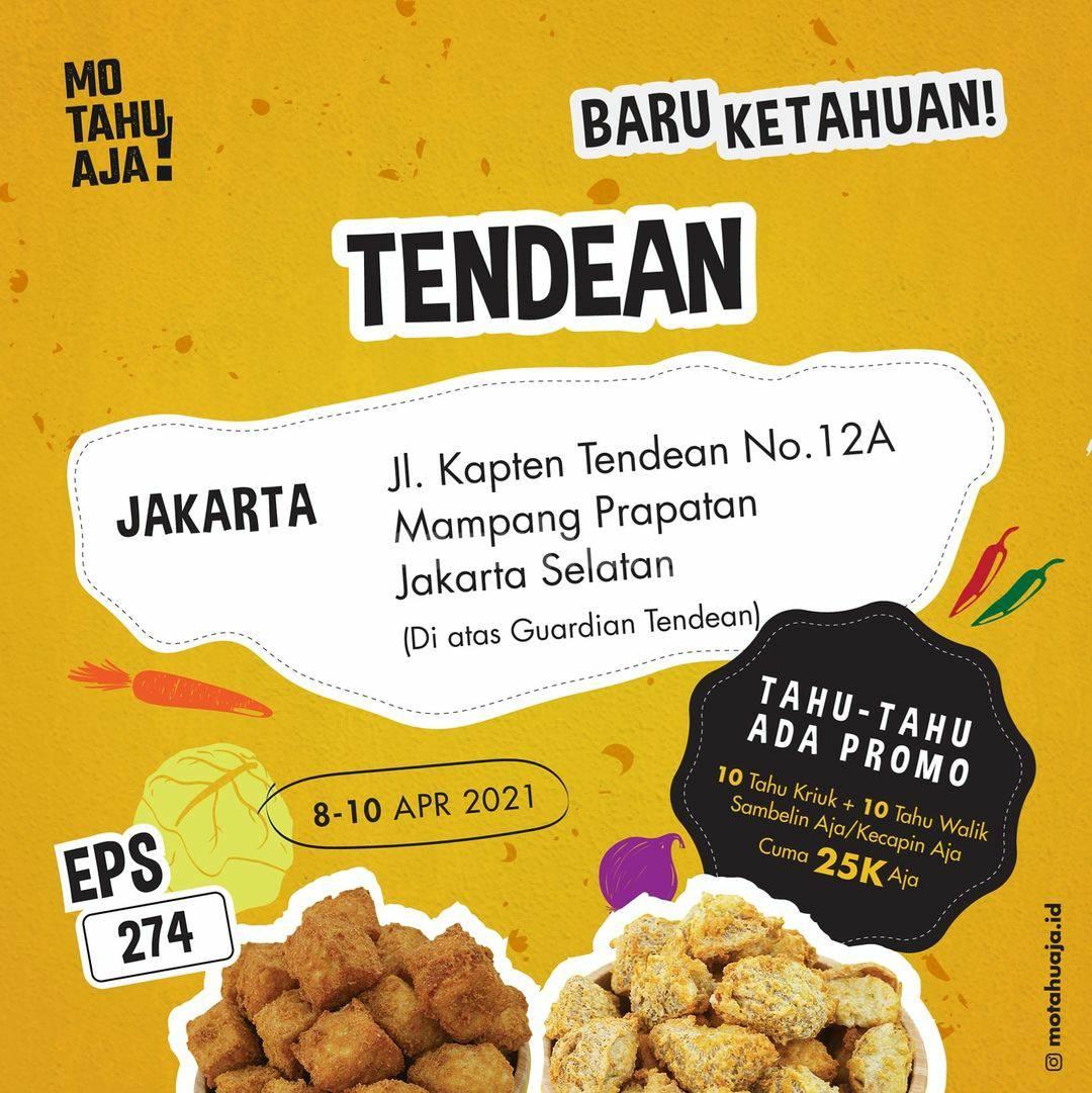 MO TAHU AJA Tendean Jakarta Opening Promo – Paket 20 Tahu cuma Rp 25.000