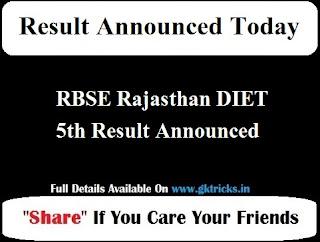RBSE Rajasthan DIET 5th Result