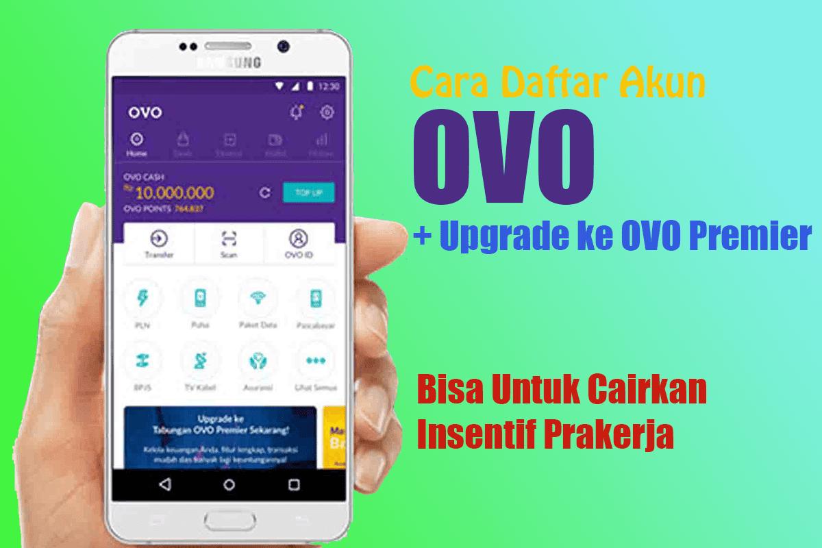 Cara Daftar OVO dan Upgrade OVO Premier untuk Cairkan Insentif Kartu Prakerja