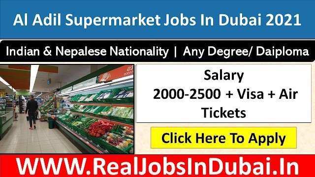 Supermarket Jobs In Dubai - UAE 2021