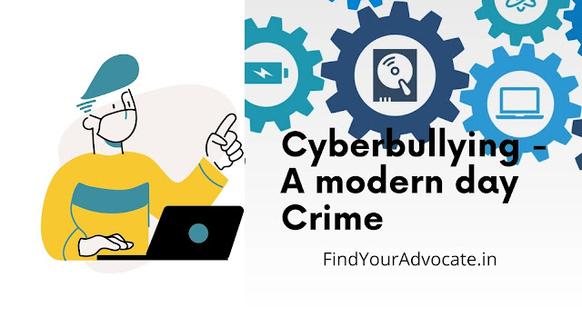 Cyberbullying - A modern day Crime | FindYourAdvocate