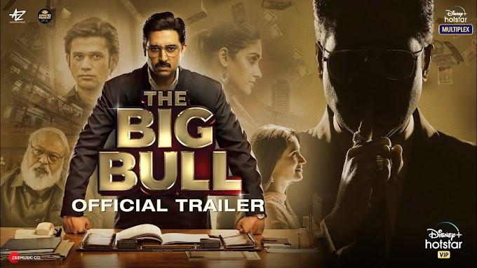 The Big Bull Official Trailer  Abhishek B, Ileana D, Nikita D, Sohum S  Kookie Gulati 8th April
