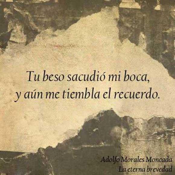 Tu beso sacudió mi boca y aún me tiembla el recuerdo