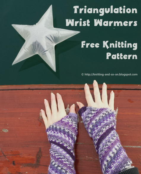 Knitting And So On Triangulation Wrist Warmers