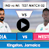 India vs WestIndies 2nd test  streaming Live: India is batting first