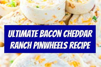 The Ultimate Bacon Cheddar Ranch Pinwheels Recipe #pinwheels #crackchicken #bacon #appetizers