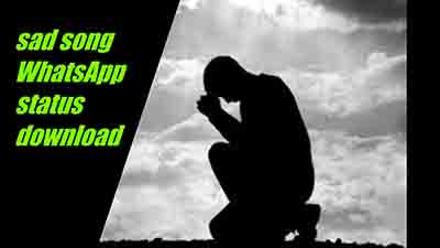 Heart Touching Sad Song Whatsapp Status Video Download