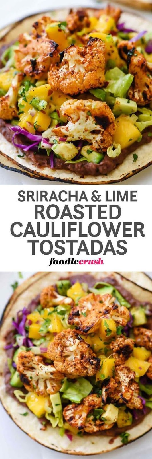 Sriracha and Lime Roasted Cauliflower Tostadas