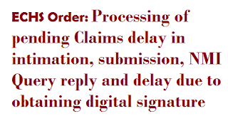 echs-order-processing-of-pending-claims-delay-in-intimation