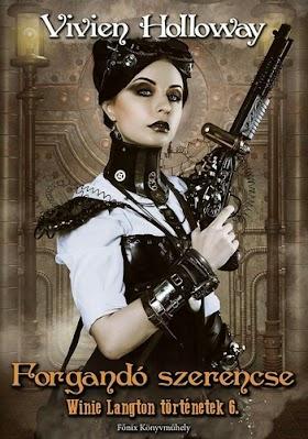 Vivien Holloway - Forgandó szerencse (Winie Langton történetek 6.)