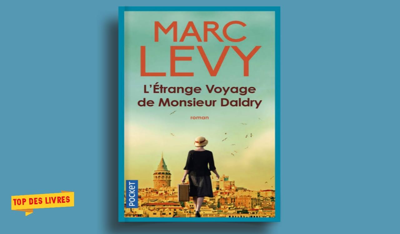 Télécharger : Marc Levy - L'étrange voyage de Monsieur Daldry en pdf