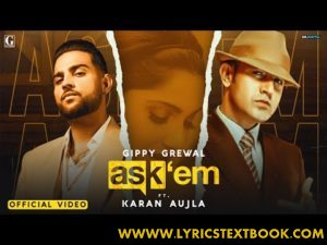 Ask Them Song lyrics - Gippy grewal, Karan Aujla (Latest punjabi song)