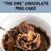 """THE ONE"" CHOCOLATE MUG CAKE"