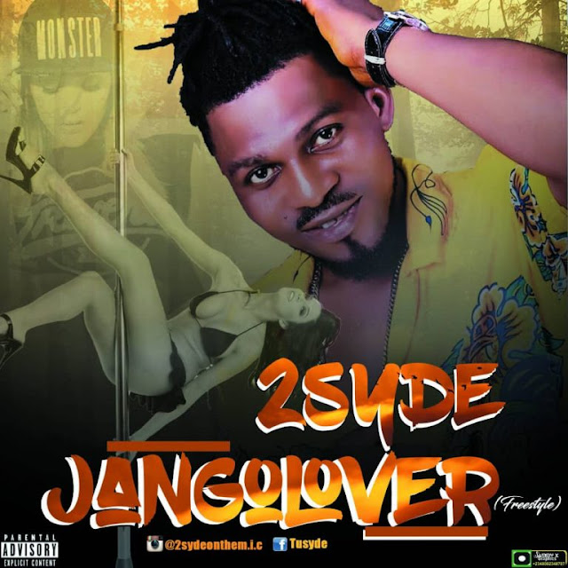 2syde – Jangolover (freestyle) - www.mp3made.com.ng
