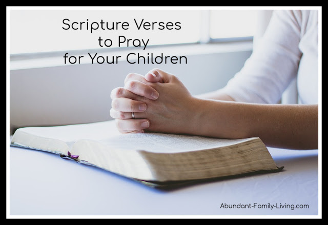 Scripture Verses to Pray for Your Children
