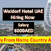 Hotel Jobs In Dubai | Salary 6000AED | Free Hotel Jobs |