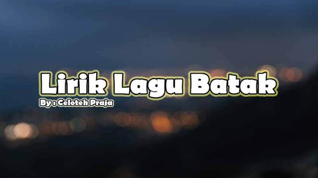 Lirik Lagu Batak Nunga Laho Ahu |Mauliate