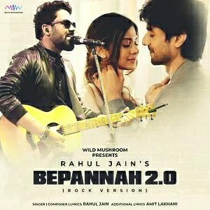 Beppanah 2.0 lyrics - Rahul jain