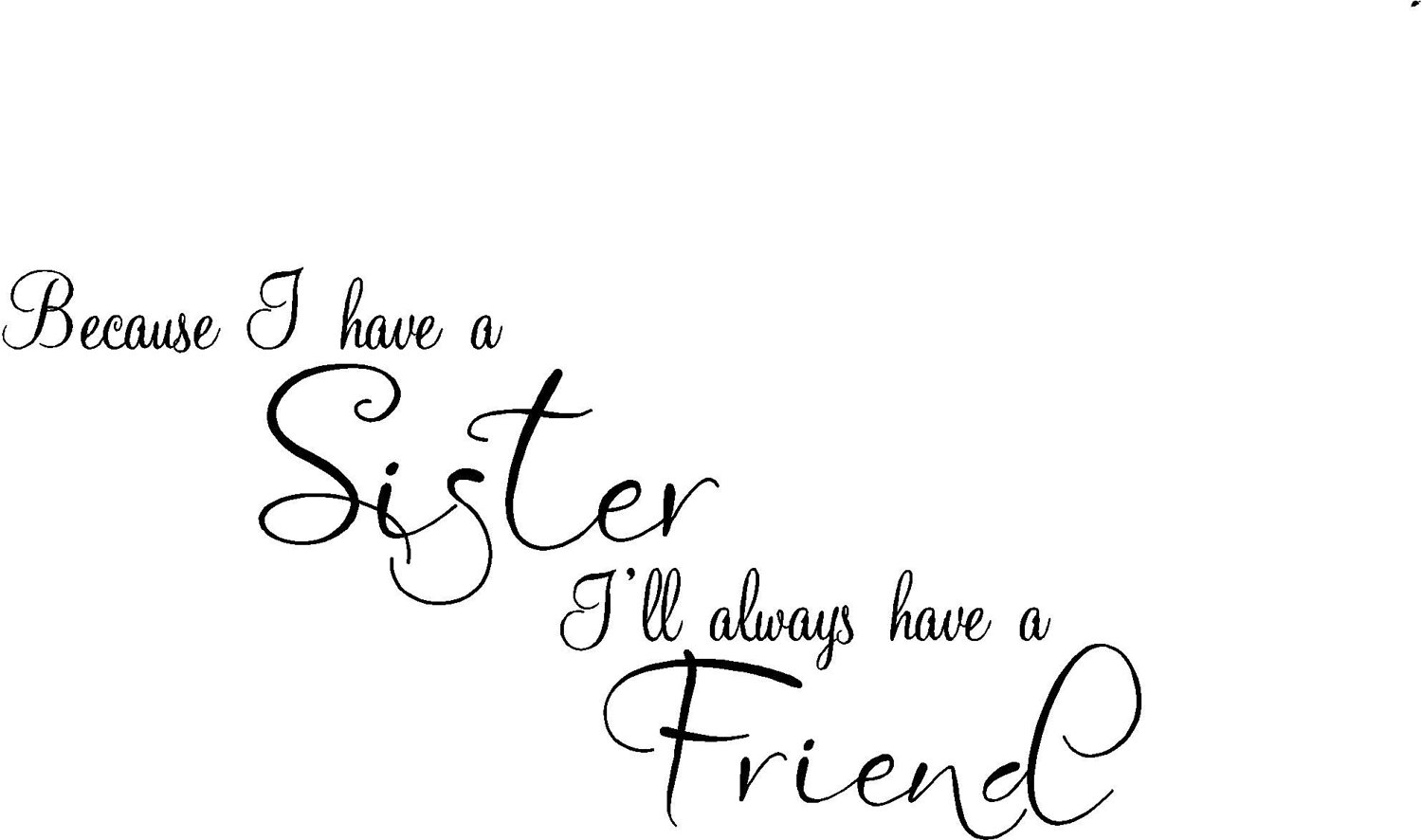 20 Sweet quotes about sisters – SheKnows |Sweet Big Sister Quotes About Sisters