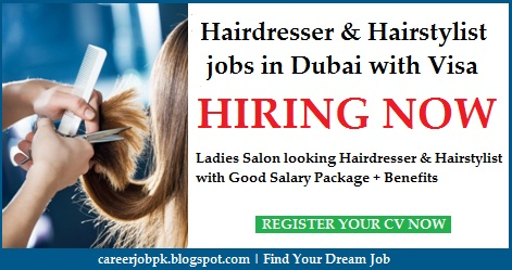 Hairdresser jobs in Dubai with free visa