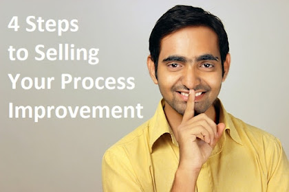 4 Steps to Selling Your Process Improvement